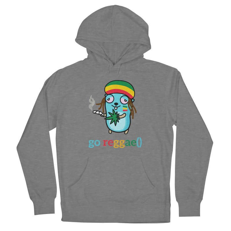go reggae() Women's Pullover Hoody by Be like a Gopher