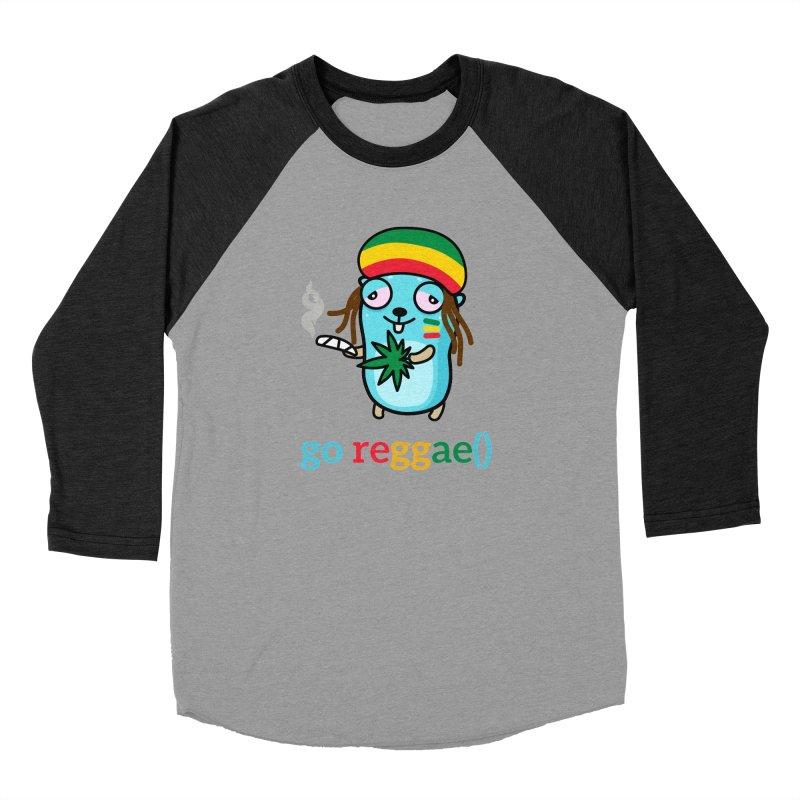 go reggae() Women's Longsleeve T-Shirt by Be like a Gopher