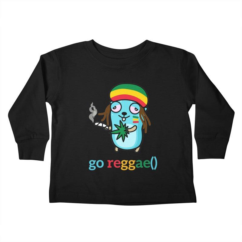 go reggae() Kids Toddler Longsleeve T-Shirt by Be like a Gopher