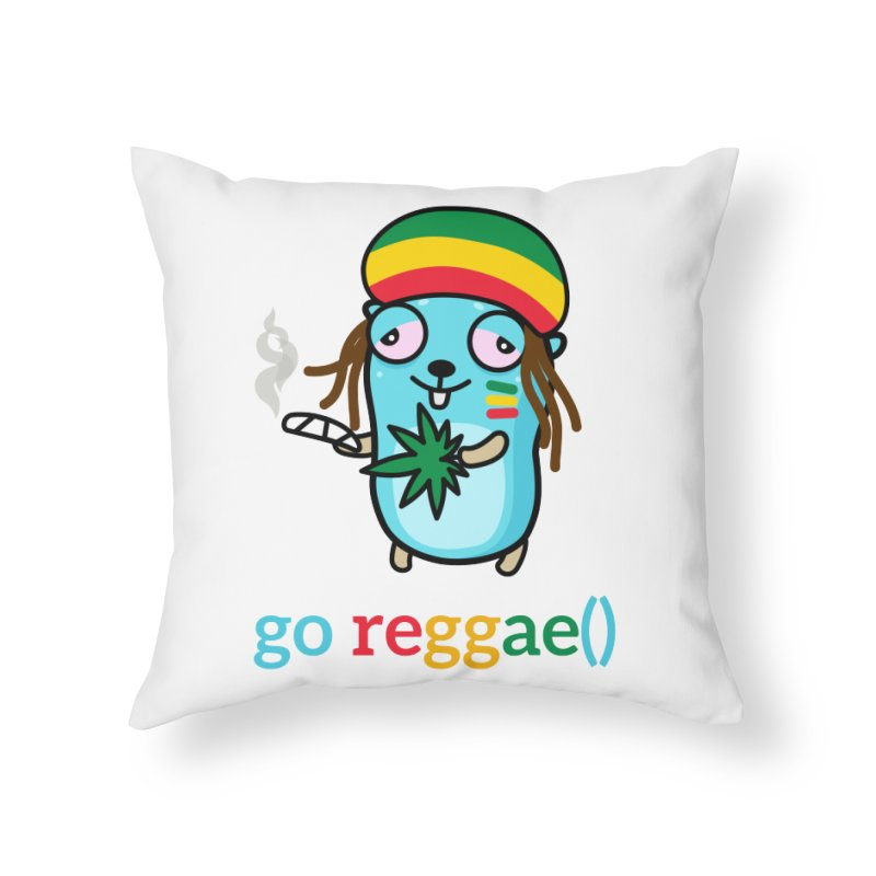 go reggae() Home Throw Pillow by Be like a Gopher