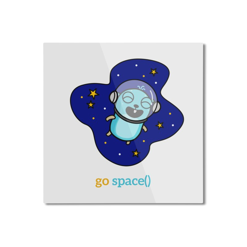go space() Home Mounted Aluminum Print by Be like a Gopher