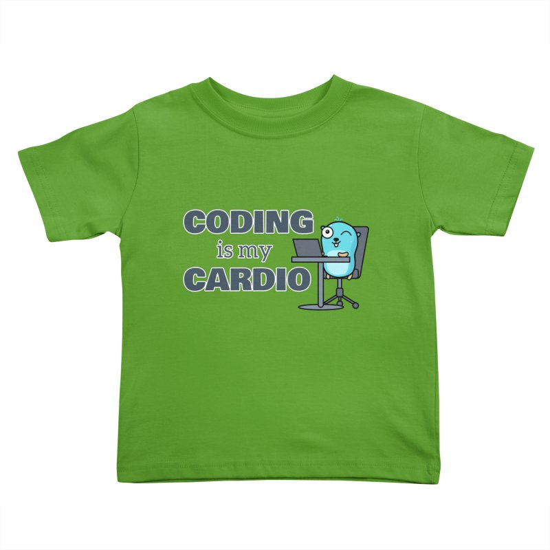 Coding is my cardio Kids Toddler T-Shirt by Be like a Gopher