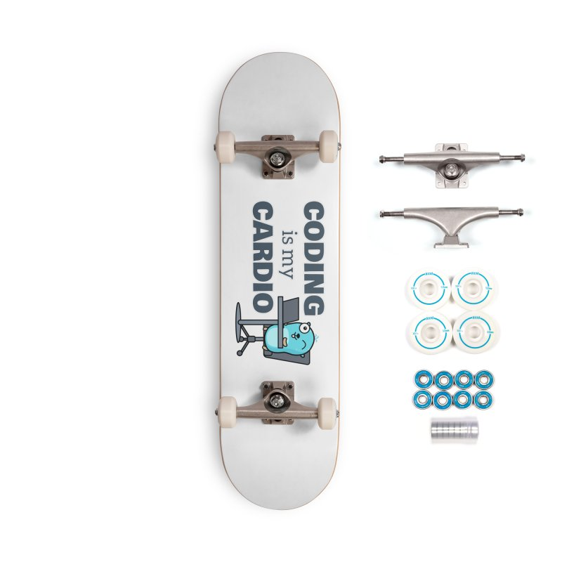 Coding is my cardio Accessories Skateboard by Be like a Gopher