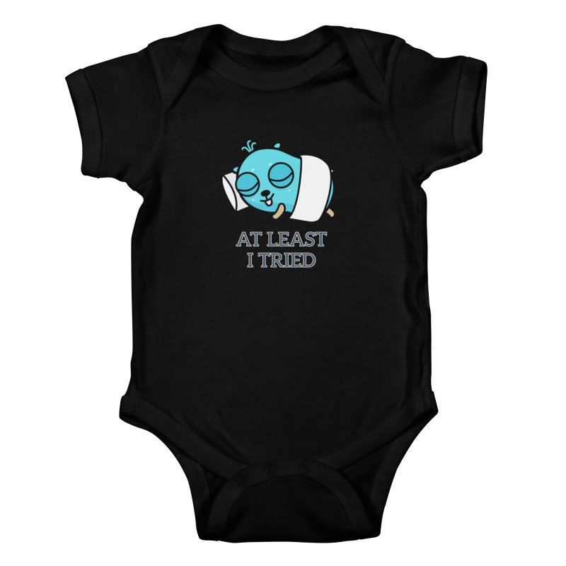 At least I tried Kids Baby Bodysuit by Be like a Gopher