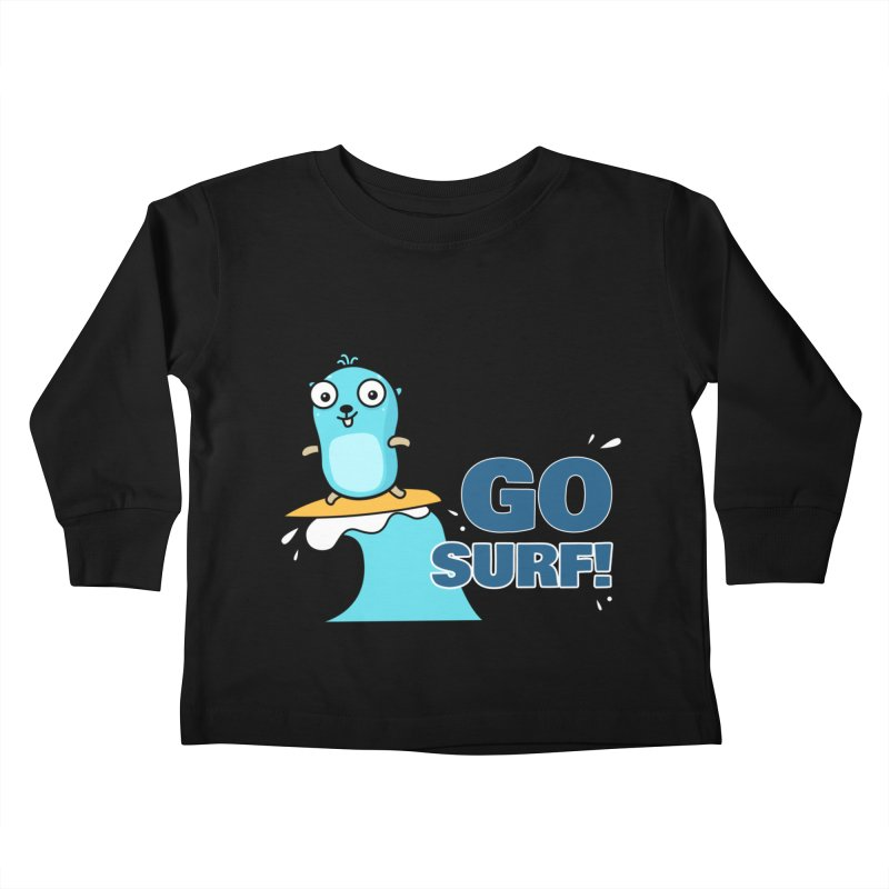 Go surf! Kids Toddler Longsleeve T-Shirt by Be like a Gopher
