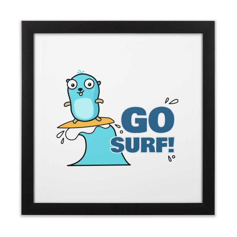 Go surf! Home Framed Fine Art Print by Be like a Gopher