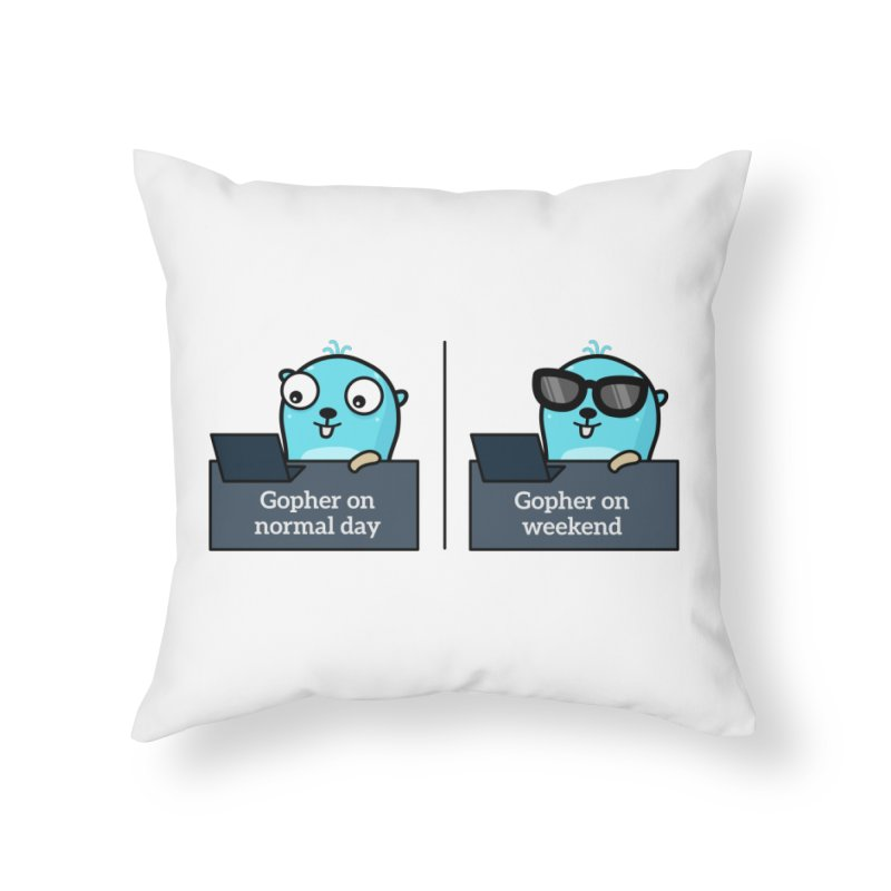 Gopher weekend and normal day Home Throw Pillow by Be like a Gopher