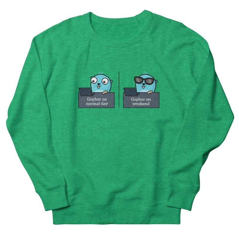 Gopher weekend and normal day Women's Sweatshirt by Be like a Gopher
