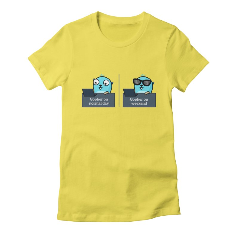 Gopher weekend and normal day Women's T-Shirt by Be like a Gopher
