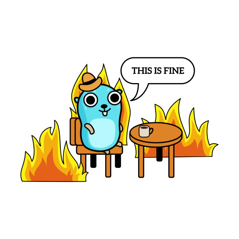 This is fine Accessories Skateboard by Be like a Gopher