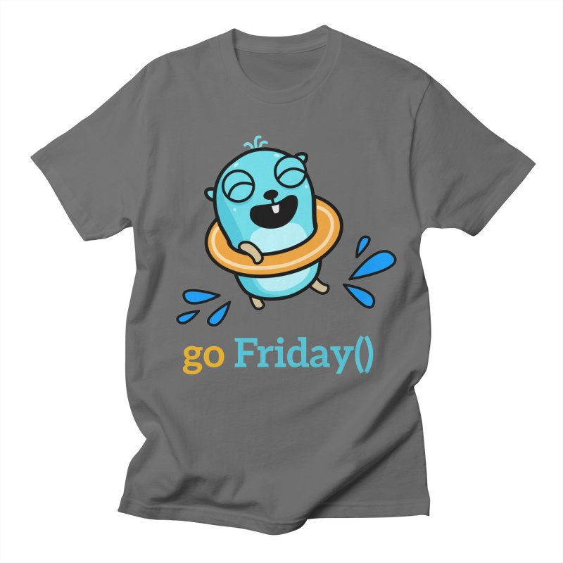 go Friday() Men's T-Shirt by Be like a Gopher
