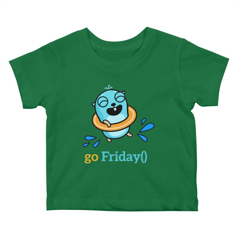 go Friday() Kids Baby T-Shirt by Be like a Gopher