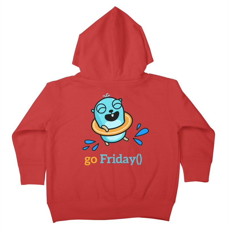 go Friday() Kids Toddler Zip-Up Hoody by Be like a Gopher