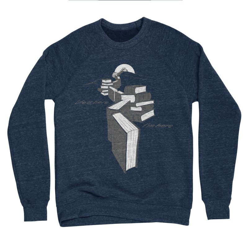 MY LIFE Men's Sponge Fleece Sweatshirt by gotoup's Artist Shop