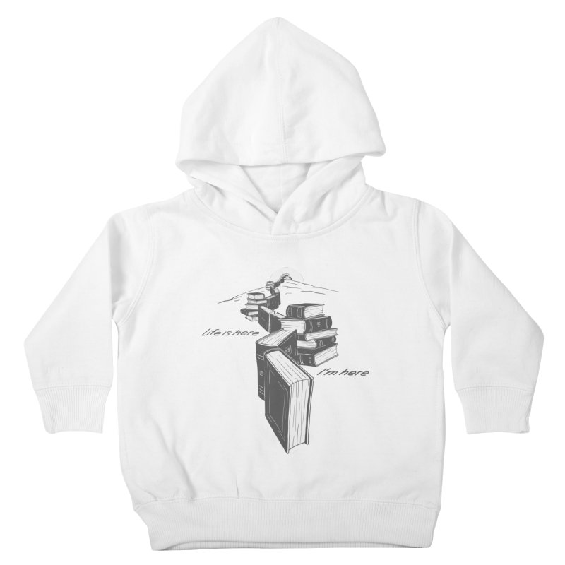 MY LIFE Kids Toddler Pullover Hoody by gotoup's Artist Shop