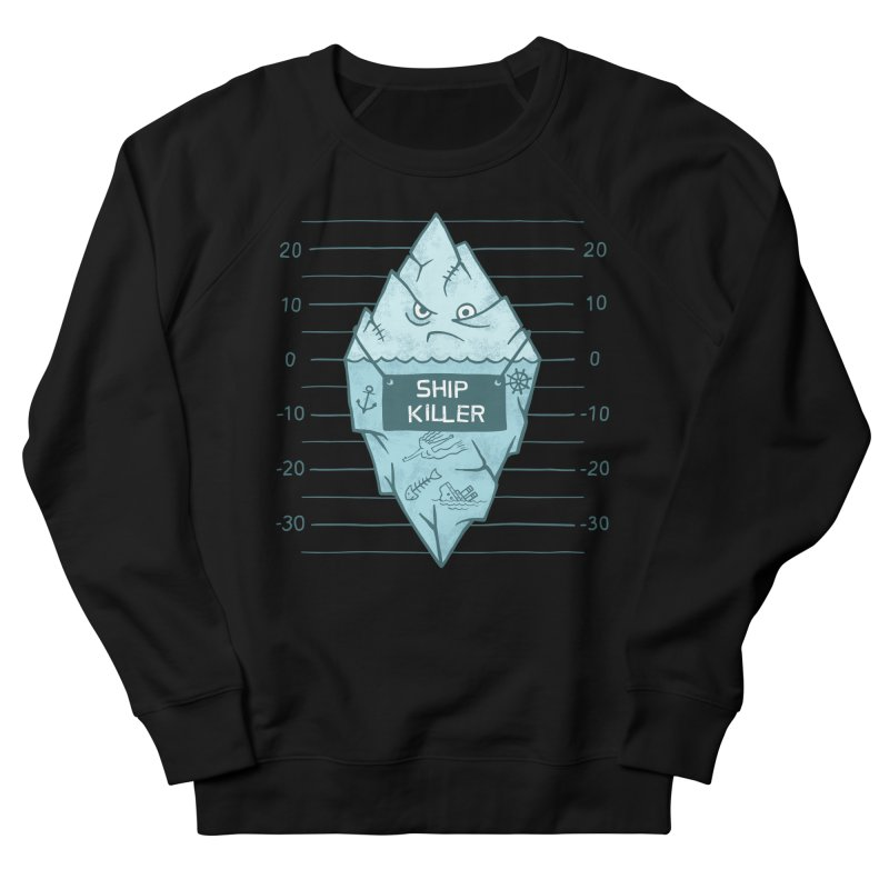 SHIP KILLER Women's French Terry Sweatshirt by gotoup's Artist Shop