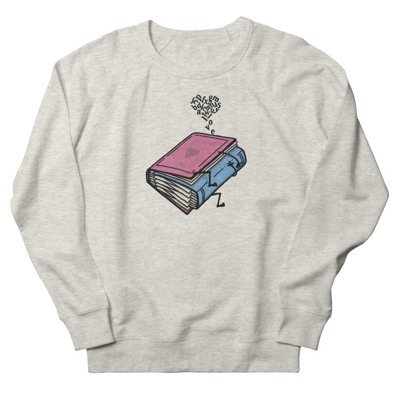 love books Women's French Terry Sweatshirt by gotoup's Artist Shop