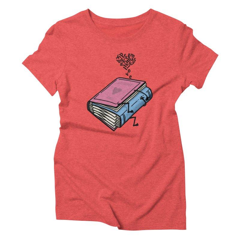 love books Women's Triblend T-Shirt by gotoup's Artist Shop