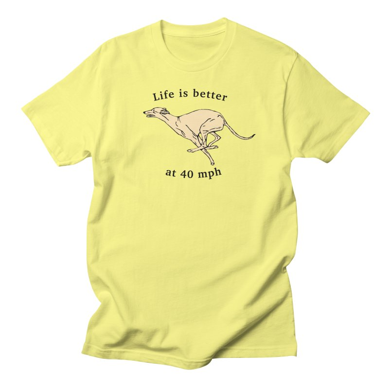 Life is better at 40 mph Men's T-Shirt by GPA-MN Merchandise Shop