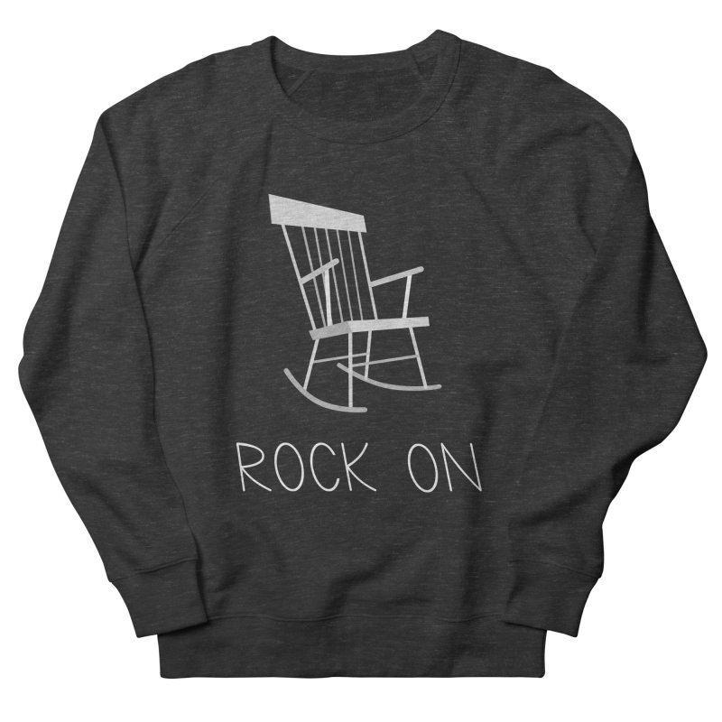 Rock On Men's Sweatshirt by gpedde's Artist Shop