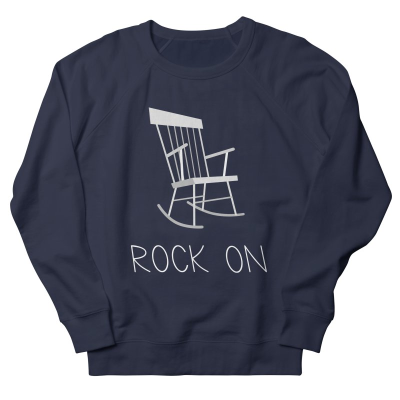 Rock On Men's Sweatshirt by gpedde's Artist Shop