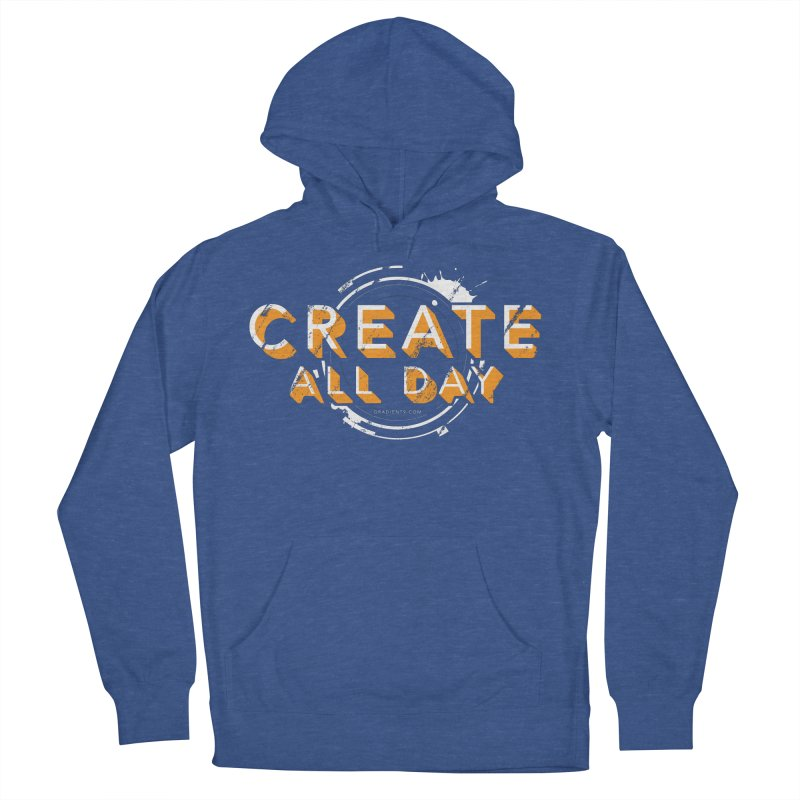 Create All Day Women's French Terry Pullover Hoody by Gradient9 Studios Threadless Store