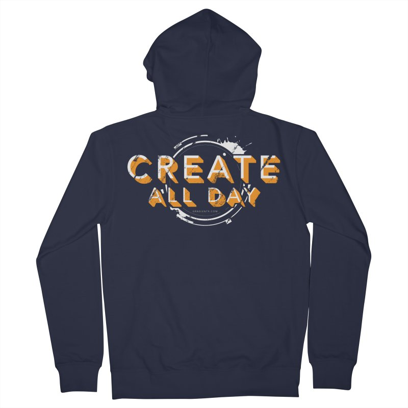 Create All Day Men's Zip-Up Hoody by Gradient9 Studios Threadless Store