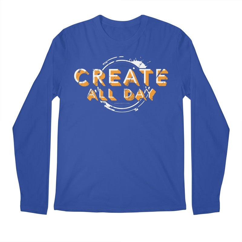 Create All Day Men's Longsleeve T-Shirt by Gradient9 Studios Threadless Store