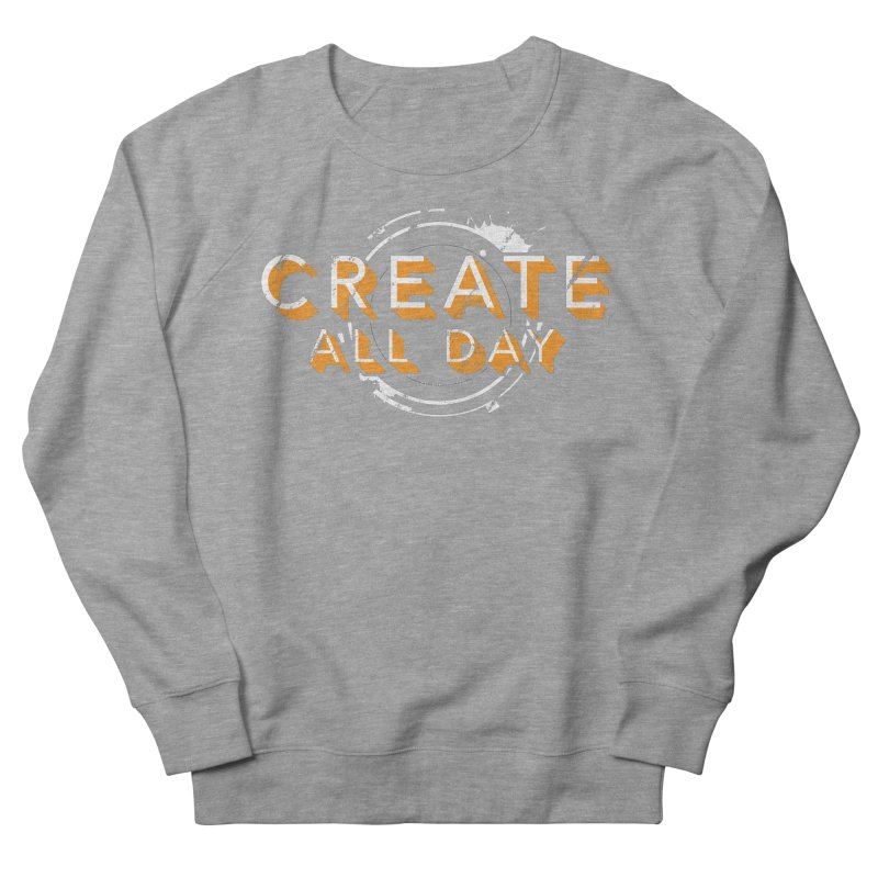 Create All Day Women's French Terry Sweatshirt by Gradient9 Studios Threadless Store