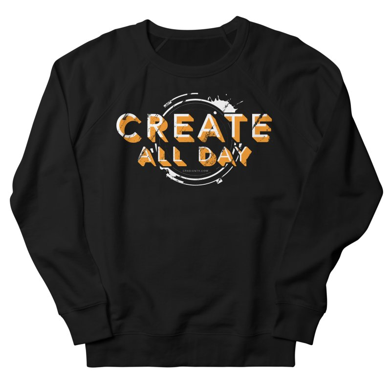Create All Day Men's French Terry Sweatshirt by Gradient9 Studios Threadless Store