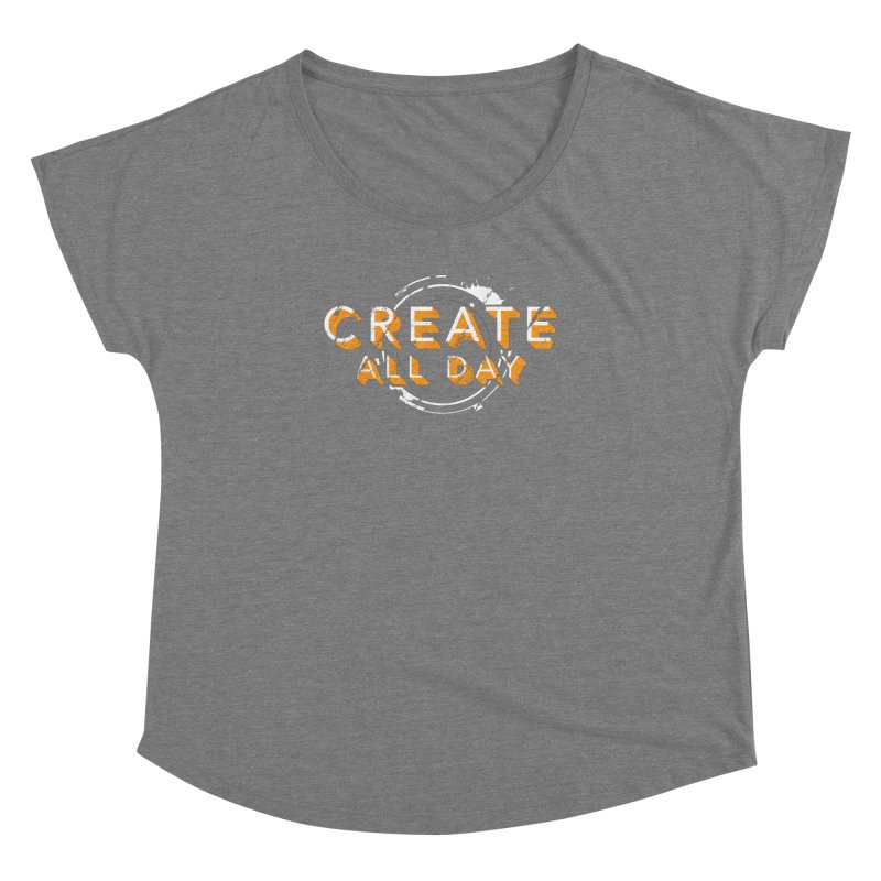Create All Day Women's Scoop Neck by Gradient9 Studios Threadless Store