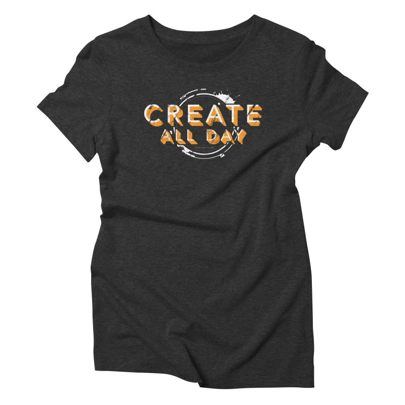 Create All Day Women's Triblend T-Shirt by Gradient9 Studios Threadless Store