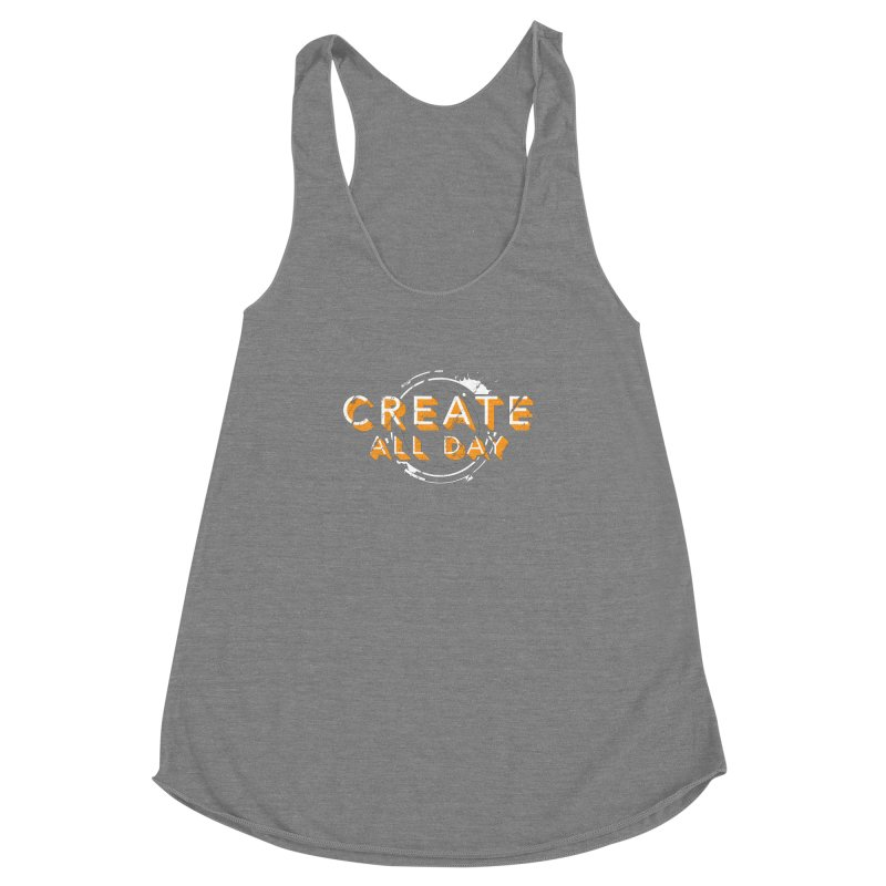 Create All Day Women's Racerback Triblend Tank by Gradient9 Studios Threadless Store