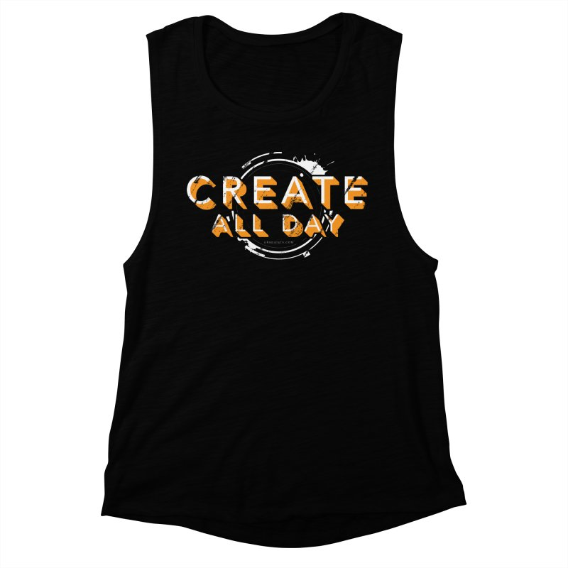 Create All Day Women's Muscle Tank by Gradient9 Studios Threadless Store