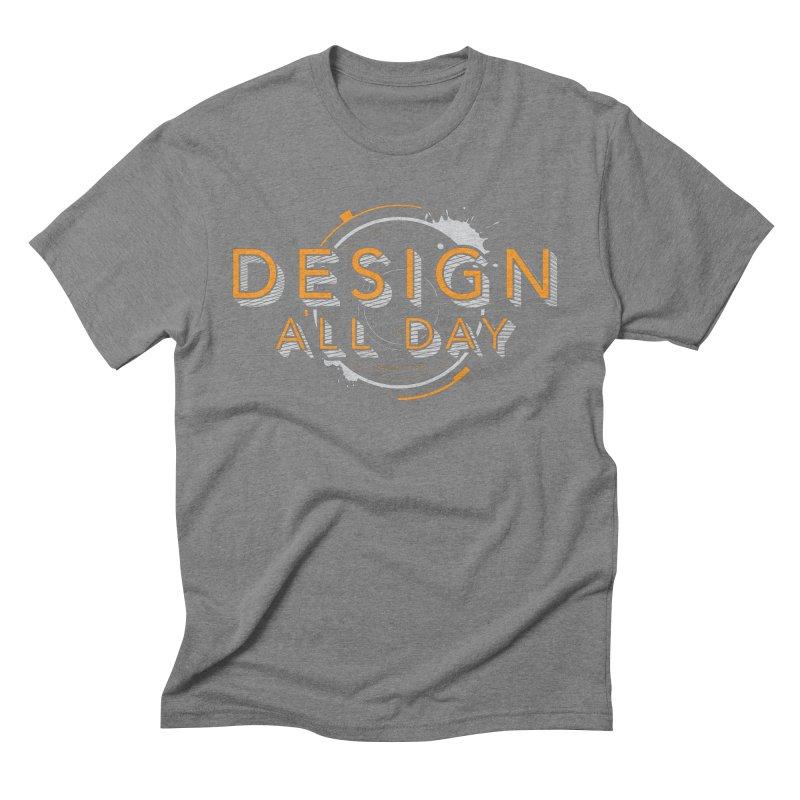 Design All Day Men's Triblend T-Shirt by Gradient9 Studios Threadless Store