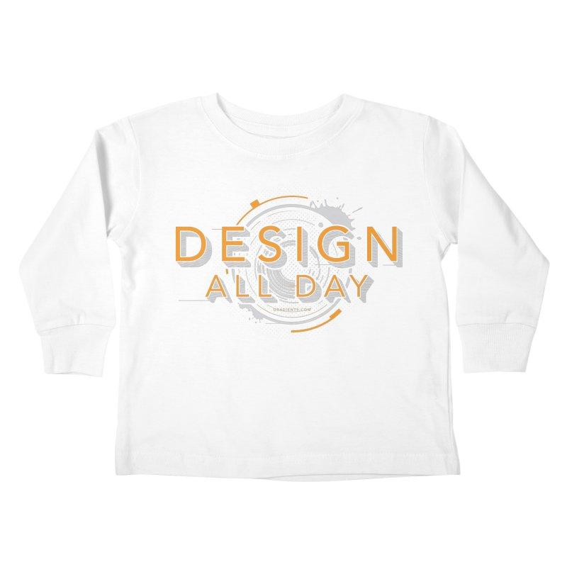 Design All Day Kids Toddler Longsleeve T-Shirt by Gradient9 Studios Threadless Store
