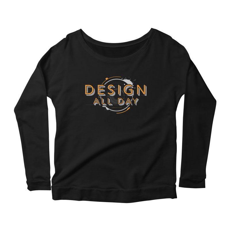 Design All Day Women's Scoop Neck Longsleeve T-Shirt by Gradient9 Studios Threadless Store