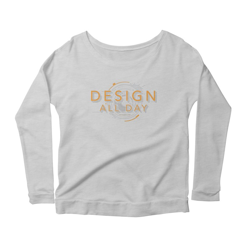 Design All Day Women's Scoop Neck Longsleeve T-Shirt by Gradient9 Studios Threadless Store
