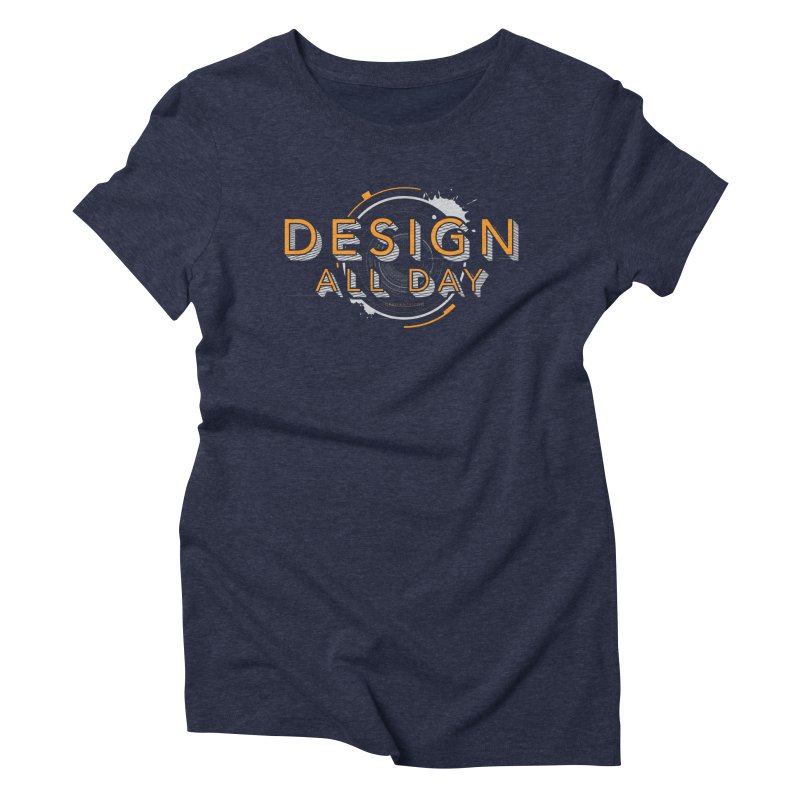 Design All Day Women's Triblend T-Shirt by Gradient9 Studios Threadless Store