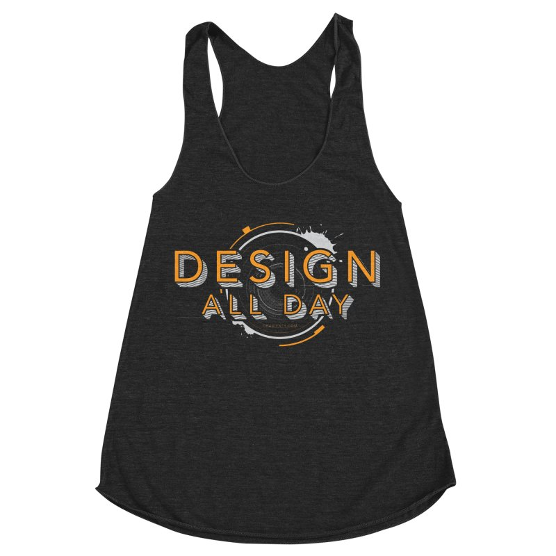 Design All Day Women's Racerback Triblend Tank by Gradient9 Studios Threadless Store