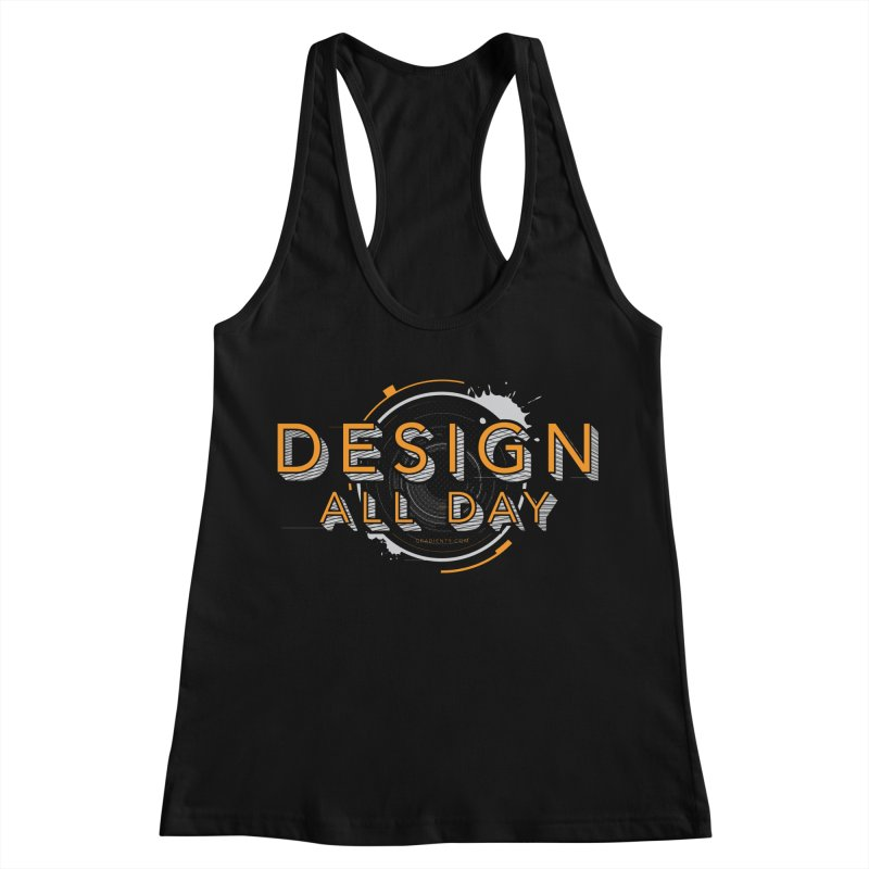 Design All Day Women's Racerback Tank by Gradient9 Studios Threadless Store