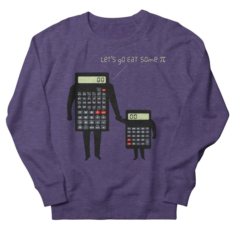 Let's go eat some pi Women's French Terry Sweatshirt by Graham Dobson