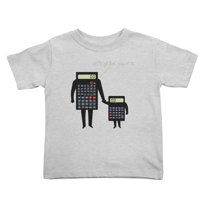 Let's go eat some pi Kids Toddler T-Shirt by Graham Dobson