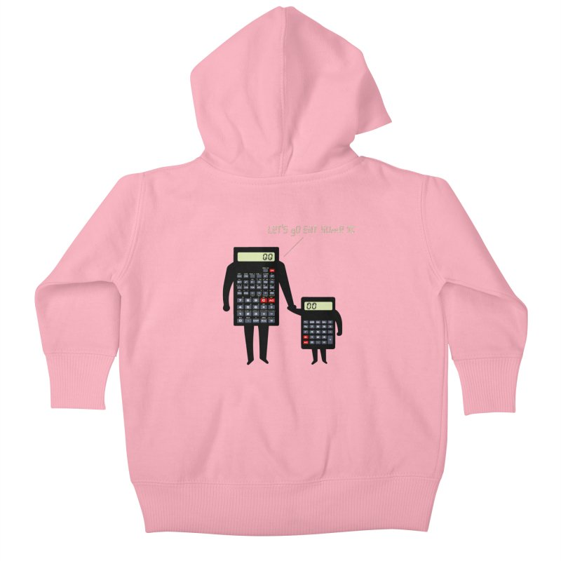 Let's go eat some pi Kids Baby Zip-Up Hoody by Graham Dobson