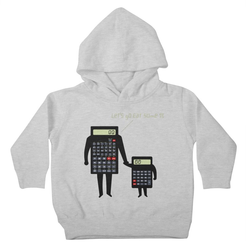 Let's go eat some pi Kids Toddler Pullover Hoody by Graham Dobson