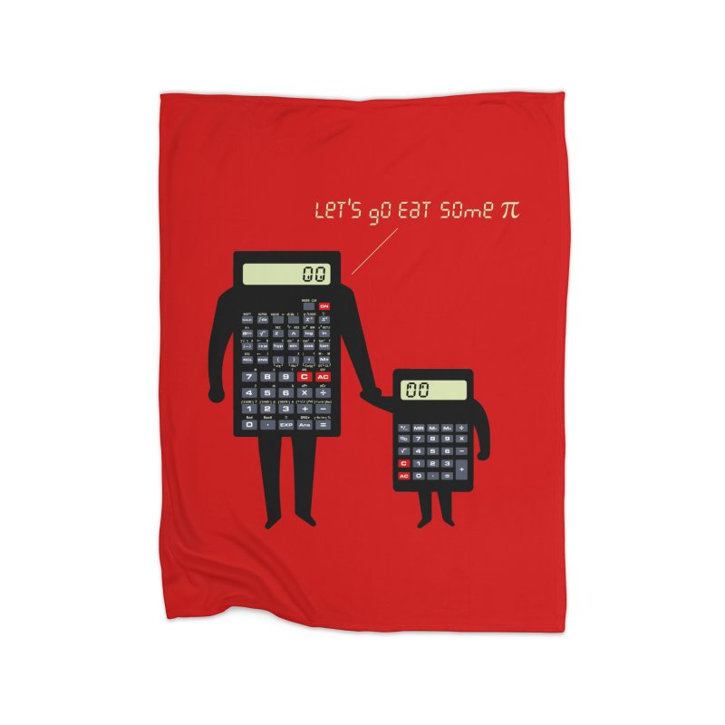 Let's go eat some pi Home Fleece Blanket Blanket by Graham Dobson