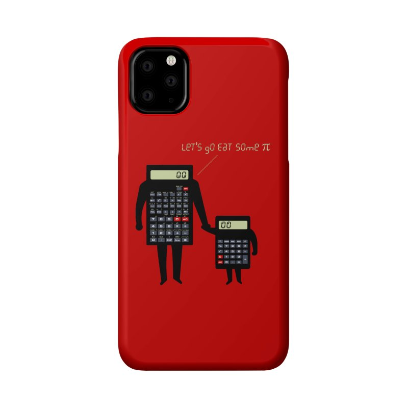 Let's go eat some pi Accessories Phone Case by Graham Dobson