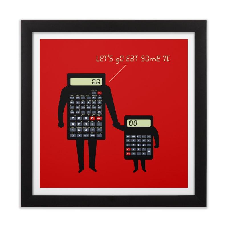 Let's go eat some pi Home Framed Fine Art Print by Graham Dobson