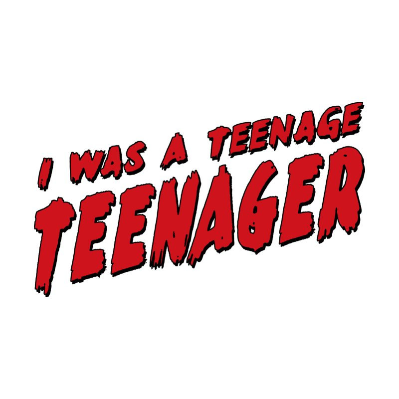 Teenage Terror   by Grandio Design Artist Shop