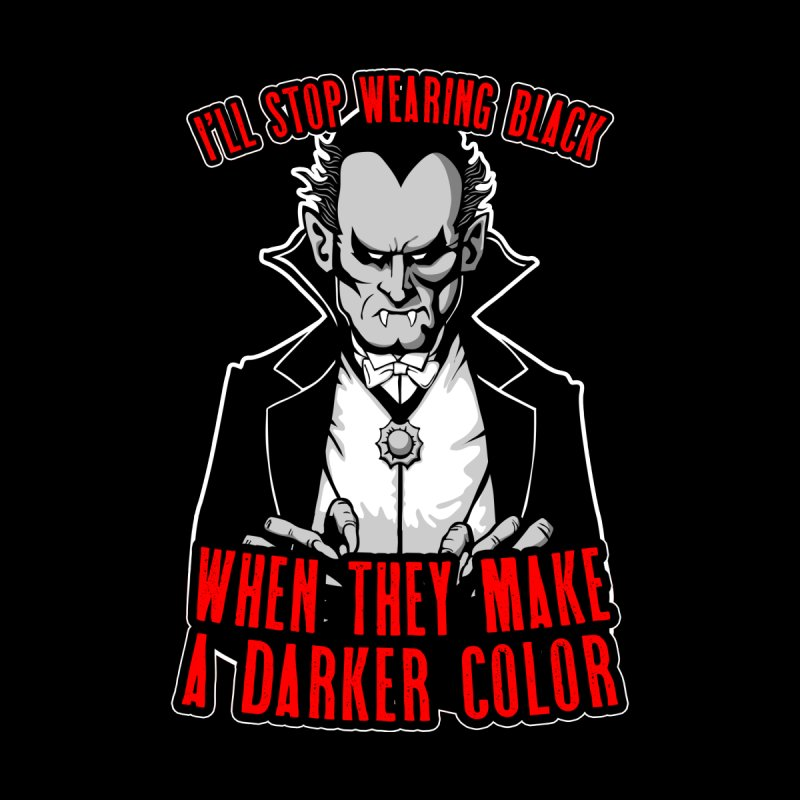 I'll Stop Wearing Black When They Make A Darker Color Gothic Men's Sweatshirt by Grandio Design Artist Shop